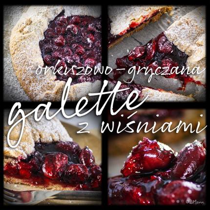 gryczano – orkiszowa galette z wiśniami