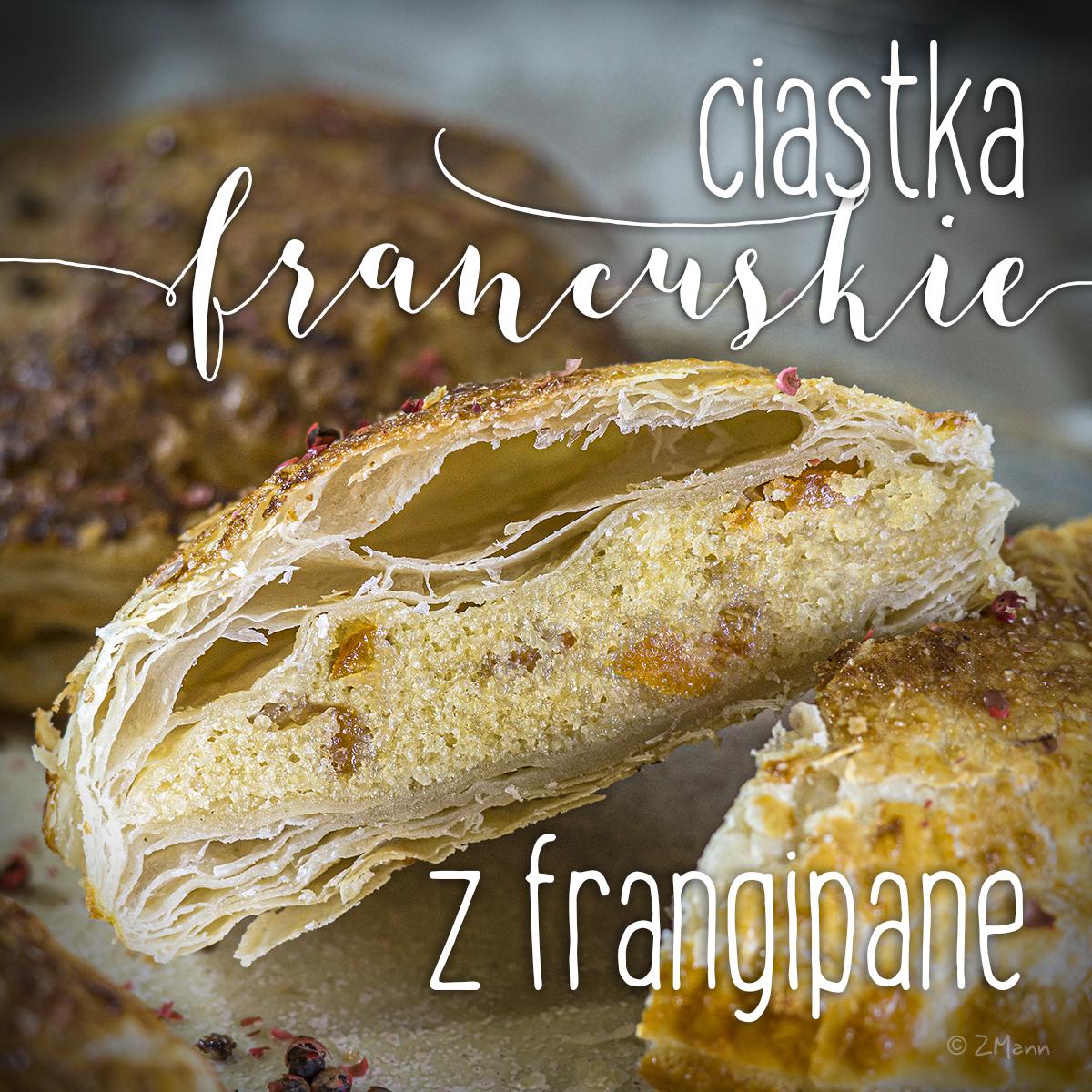 ciastka francuskie z migdałową frangipane