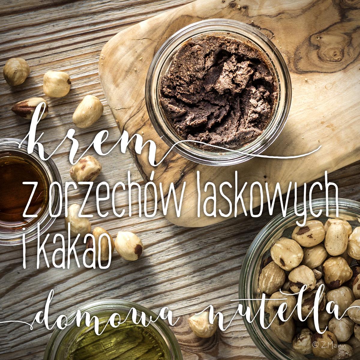 krem z orzechów laskowych i kakao . domowa nutella
