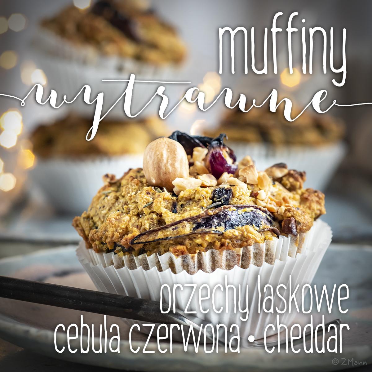 muffiny wytrawne : orzechy laskowe . cebula czerwona . cheddar