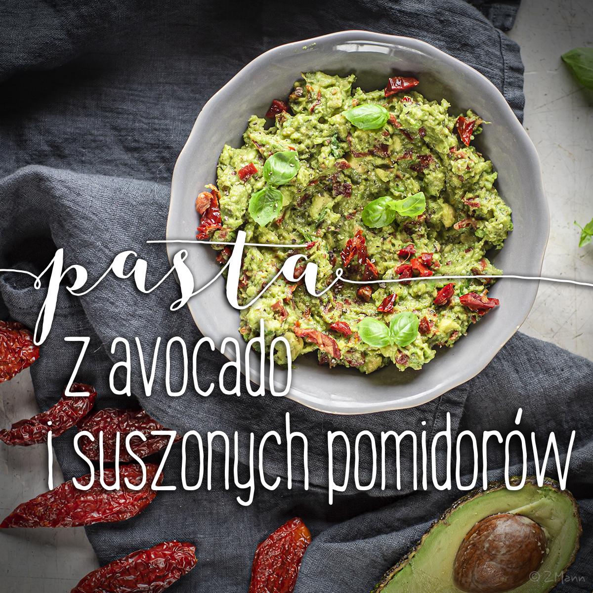 pasta z avocado i suszonych pomidorów