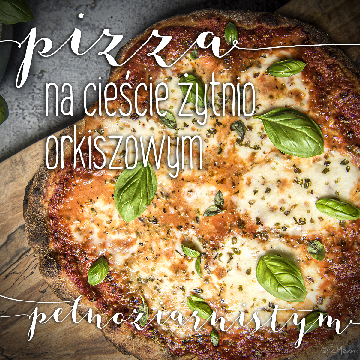 pizza domowa, na cieście żytnio orkiszowym, pełnoziarnistym