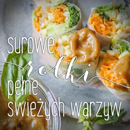 rolki pełne świeżych warzyw . z genialnymi sosami