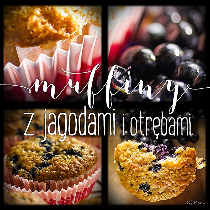 muffiny z jagodami { i otrębami }