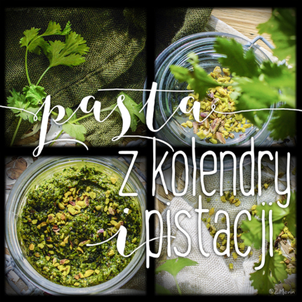 pasta z pistacji i kolendry . pesto pistacjowe